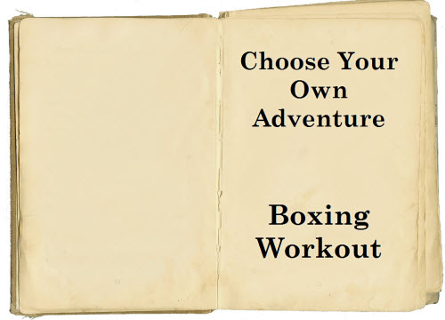 choose your own boxing workout